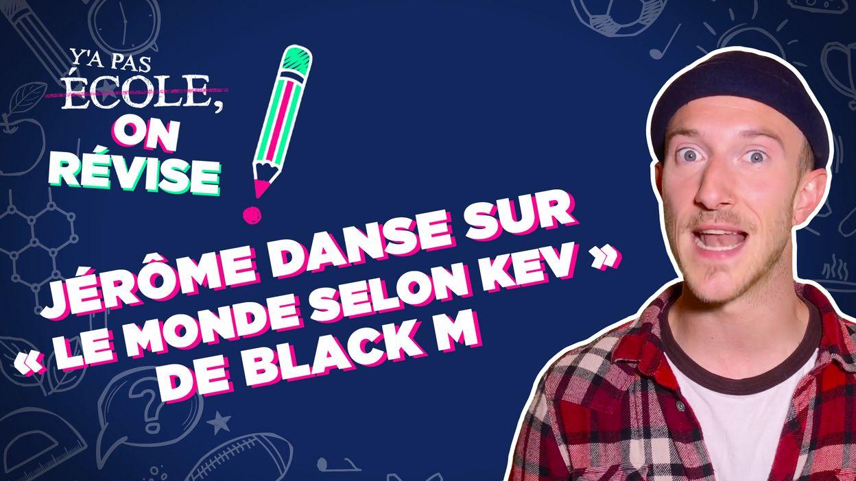 Jérôme danse sur « Le monde selon Kev » de Black M
