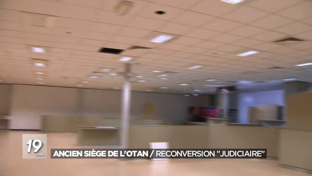 Ancien siège de l Otan : reconversion judiciaire