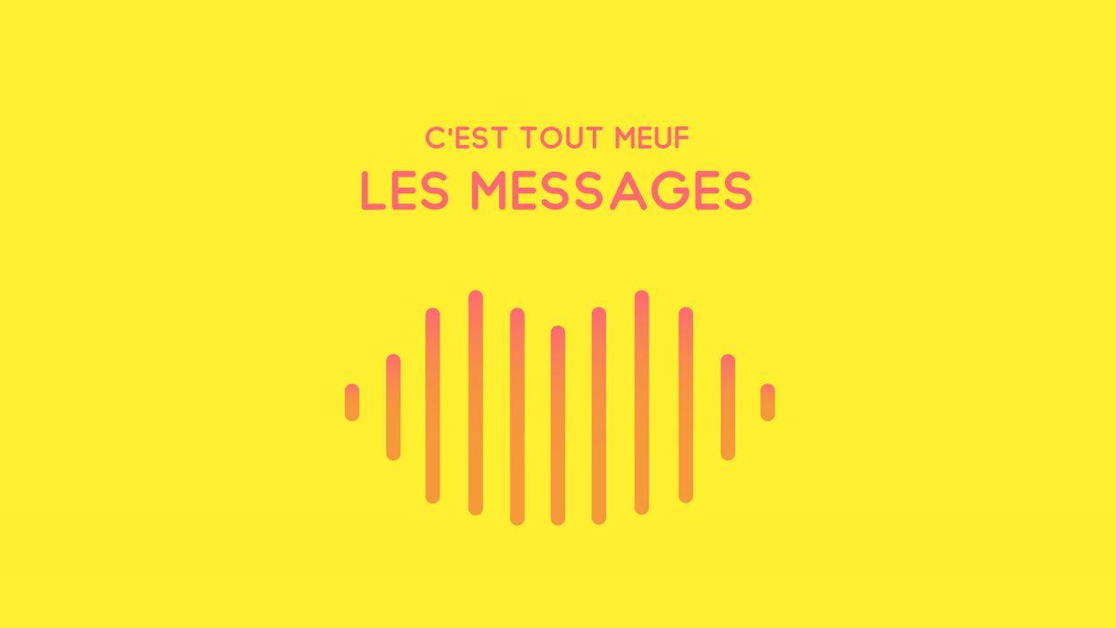 C'est tout meuf : Les messages