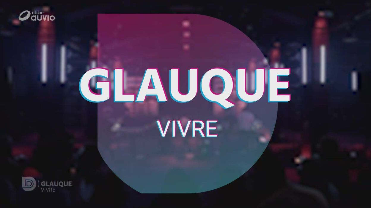 Glauque: Vivre