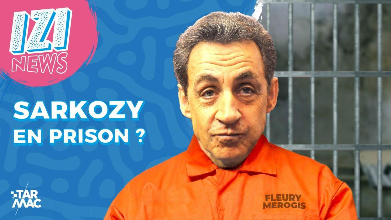 Izi News / Nicolas Sarkozy en prison ?