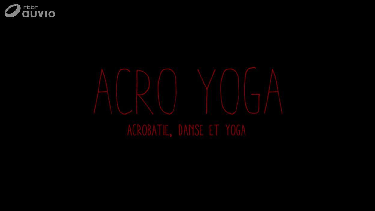 Série Yoga : Acro Yoga