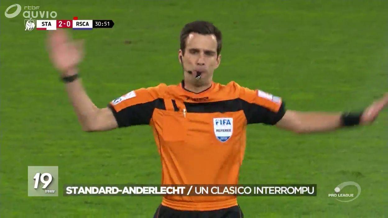 Coup de sifflet avant la fin du match Standard - Anderlecht