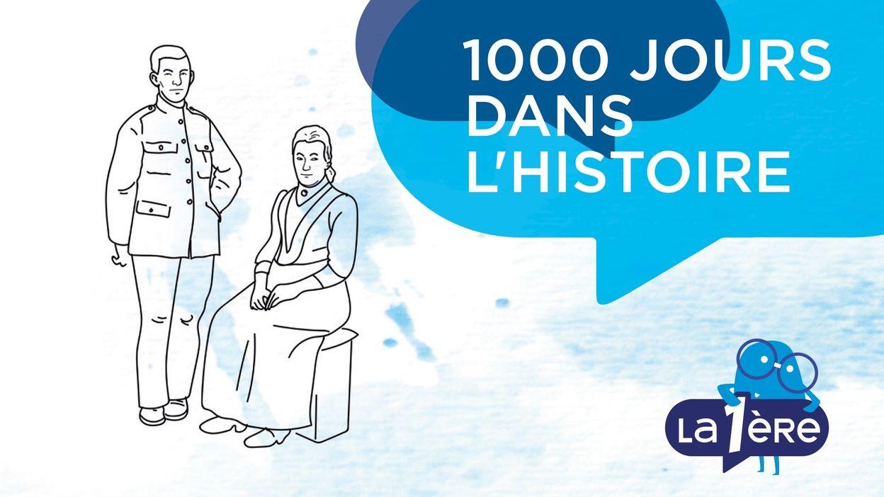 1000 Jours dans l'Histoire