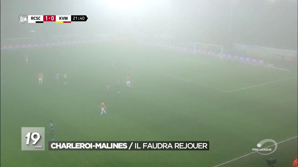 Charleroi-Malines : il faudra rejouer le match à cause du brouillard