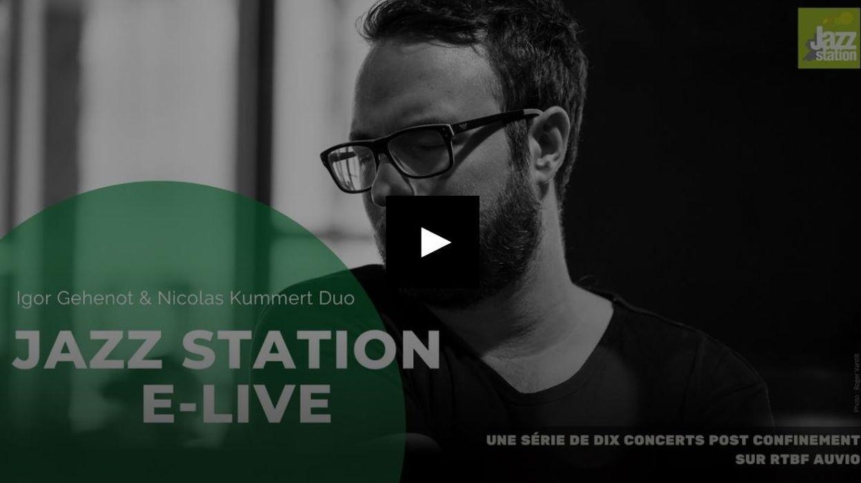 Extrait de Jazz Station : E-Live : Nicolas Kummert & Igor Gehenot Duo