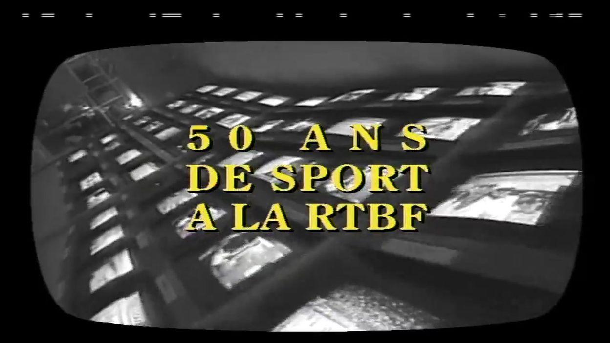 50 ans de Sport à la RTBF
