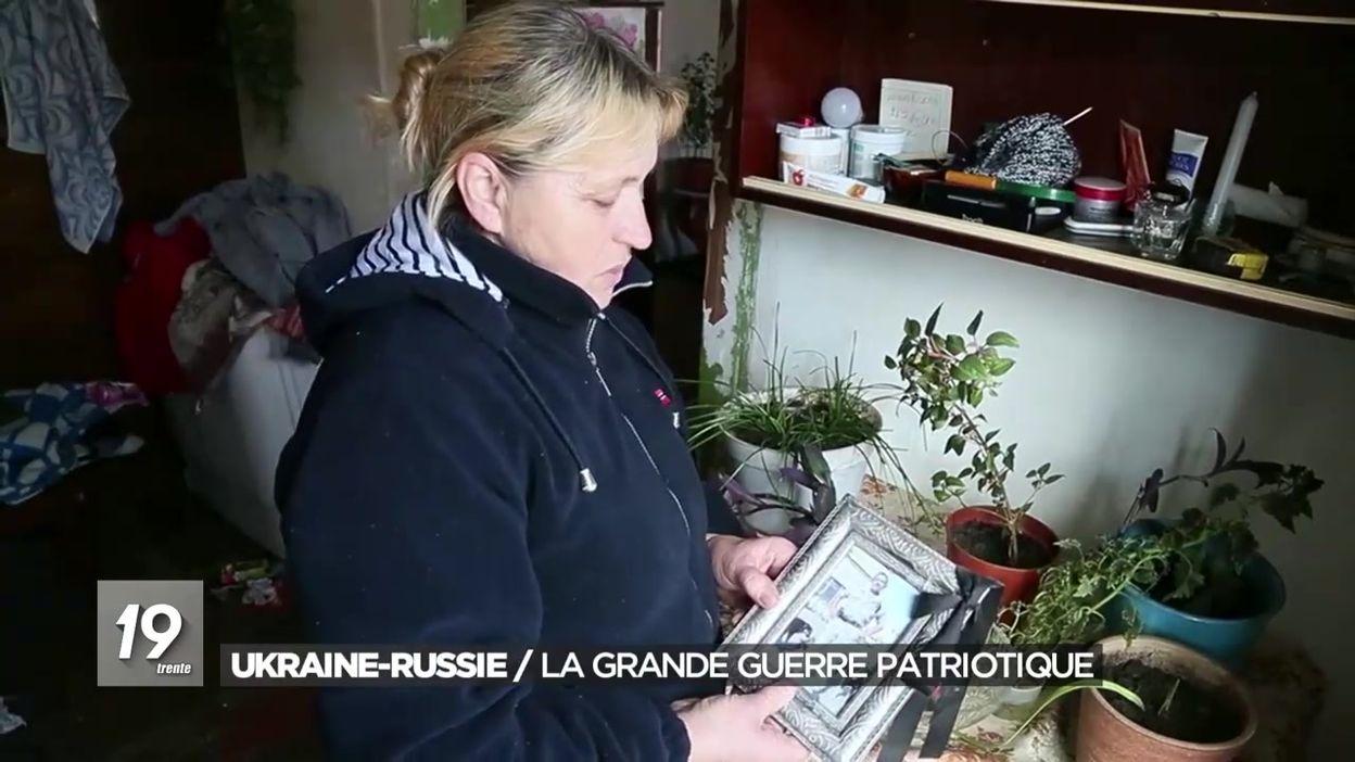 Ukraine-Russie : la grande guerre patriotique