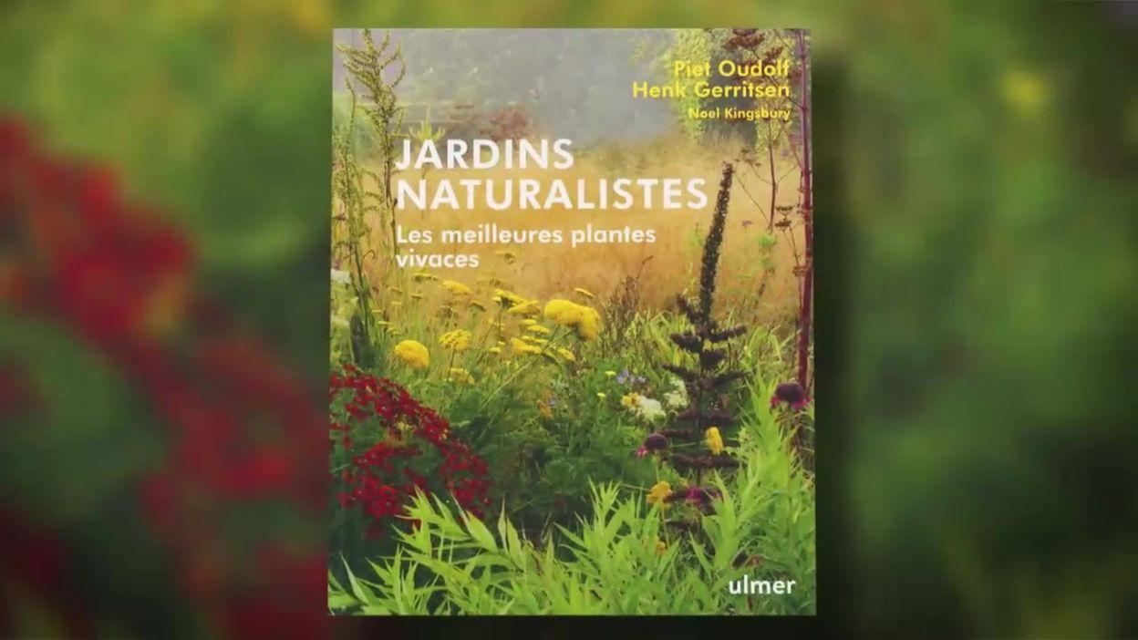 Livre : Jardins Naturalistes - Les meilleures plantes vivaces