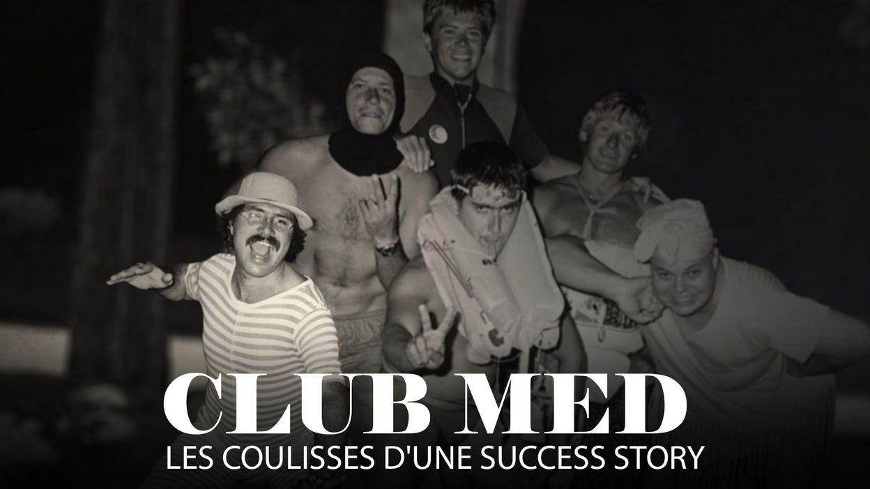 Club Med les coulisses d'une success story