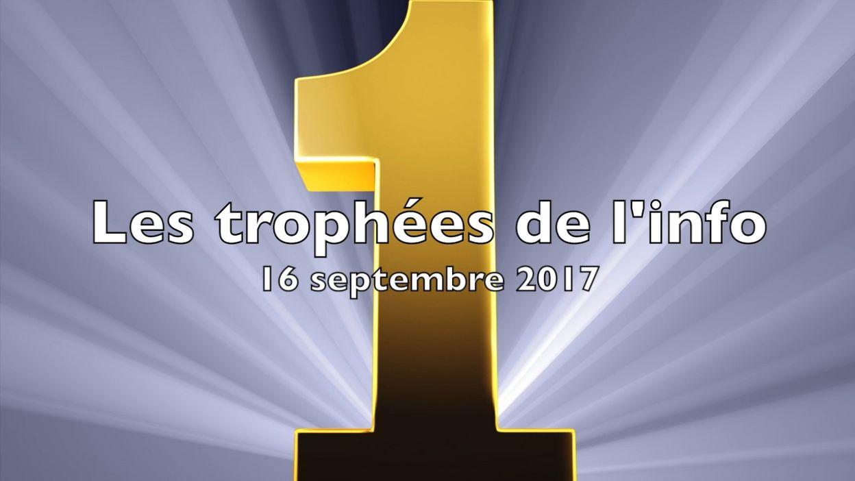 Les trophées de l'info du 16 septembre 2017