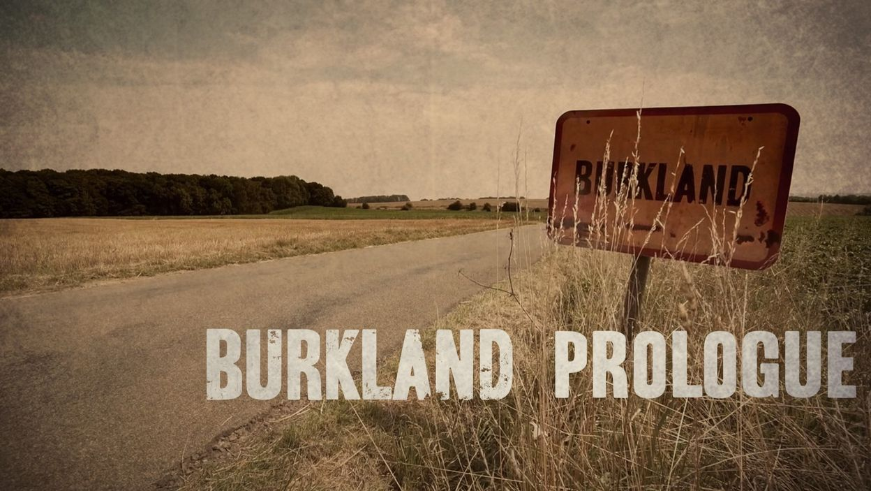 Burkland : Prologue (épisode pilote)