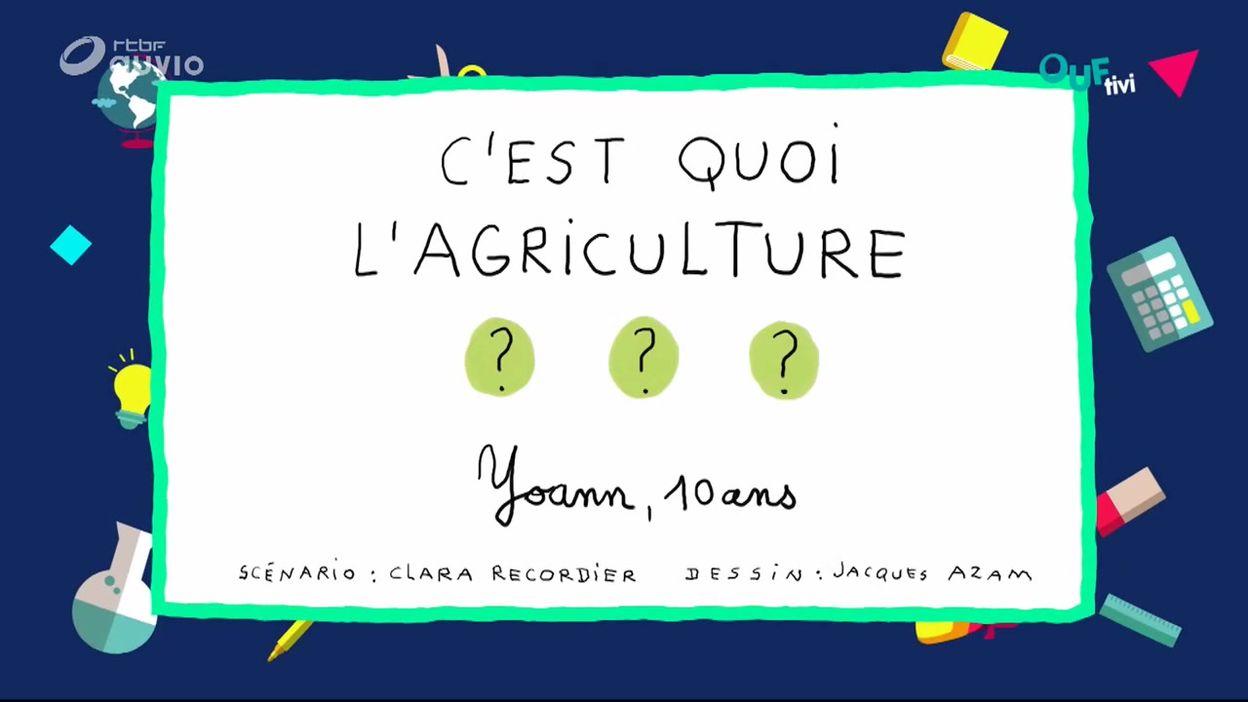 C'est quoi l'agriculture ?