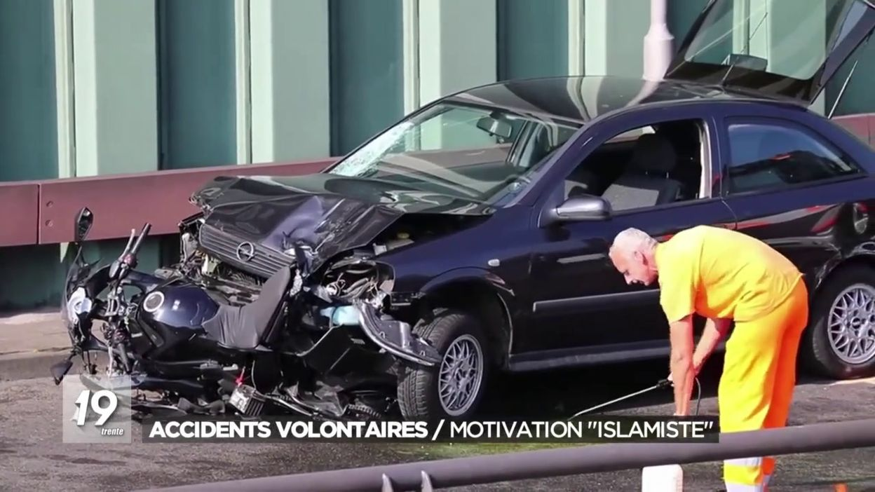 Accidents volontaires / Motivation islamiste