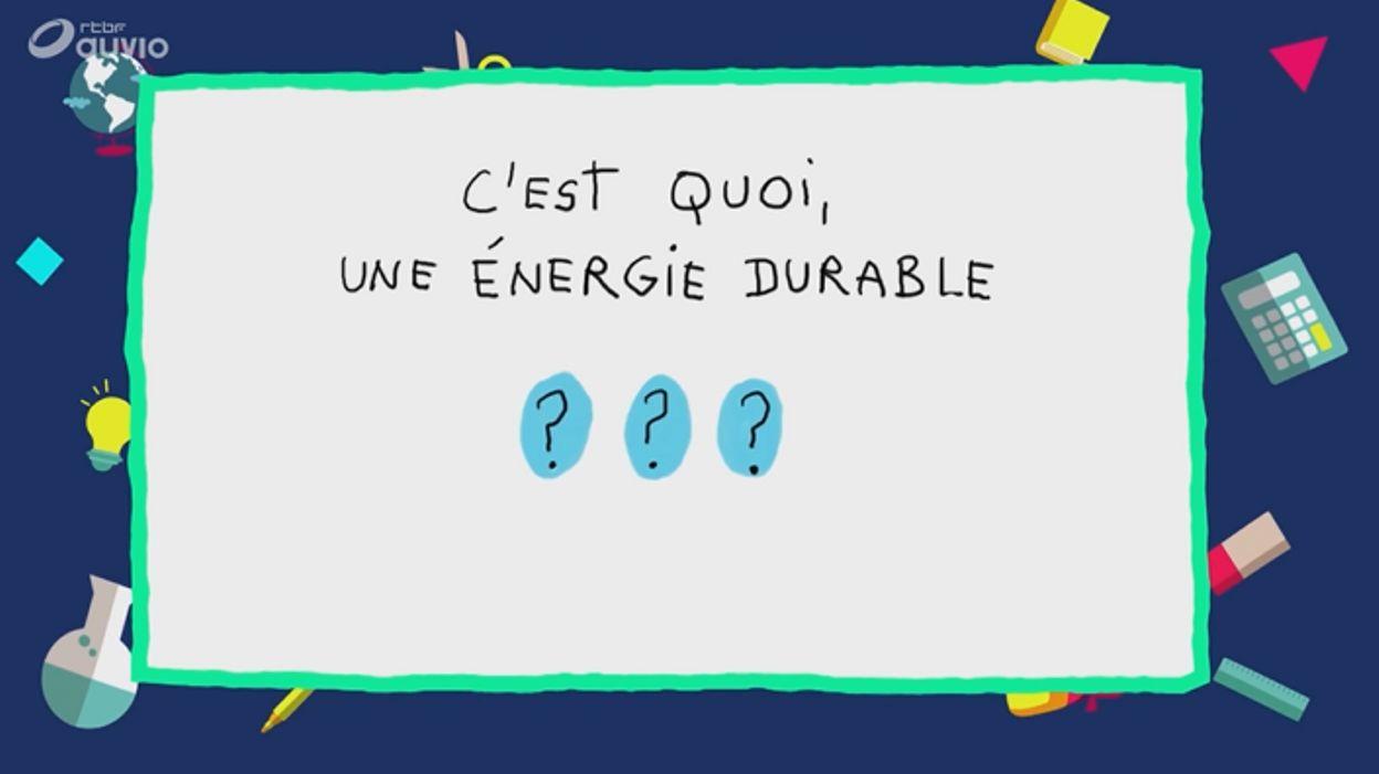 C'est quoi une énergie durable ?