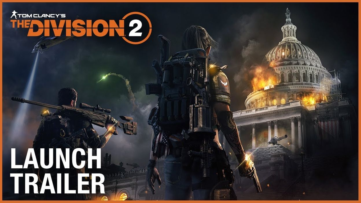 Tom Clancy's The Division 2: Official Launch Trailer | Ubisoft [NA] -  11/03/2019