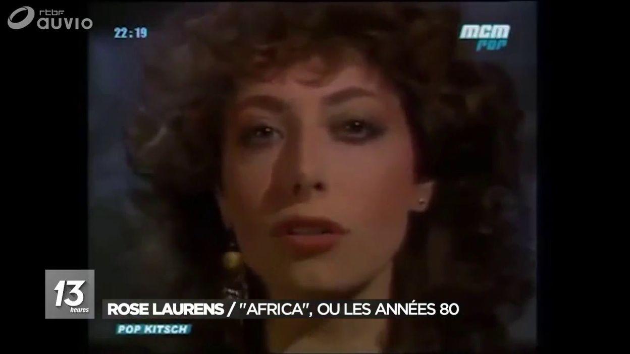 Rose Laurens La Chanteuse Du Tube Des Annees 80 Africa Est Decedee