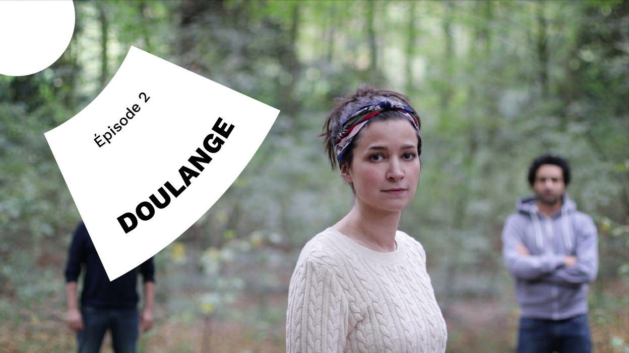 Doulange - Episode 2/10