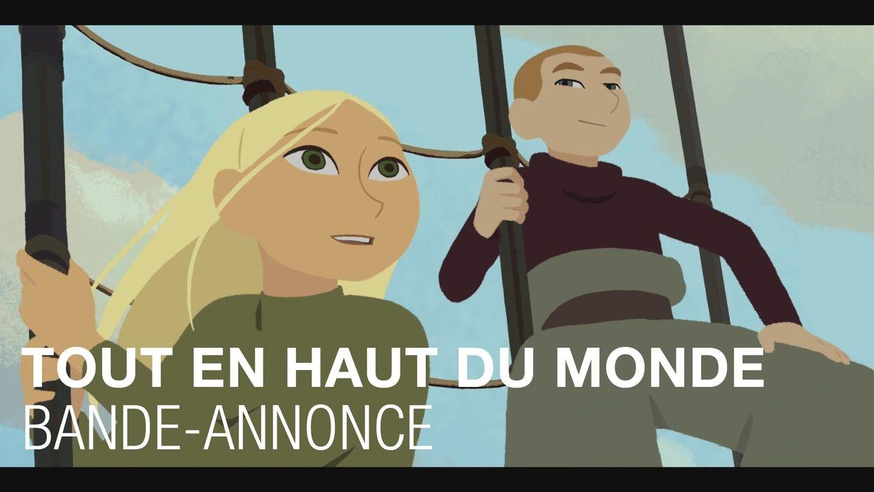 Tout en Haut du Monde - Bande-annonce - Rémi Chayé - Christa Theret -  25/01/2016