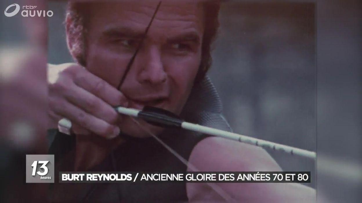 Décès de Burt Reynolds : ancienne gloire des années 70 et 80