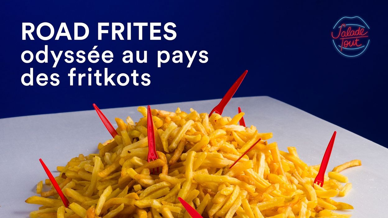 Salade Tout #1 - Road Frites : odyssée au pays des fritkots