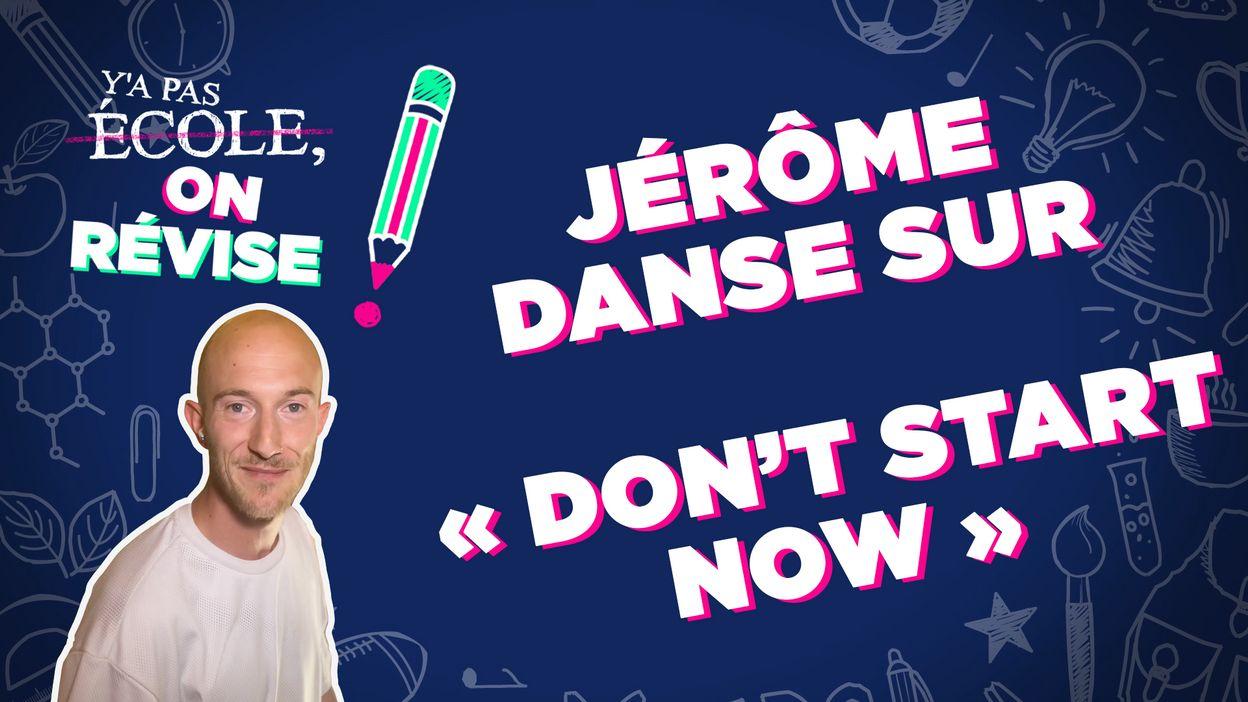 Jérôme danse sur « Don't start now » de Dua Lipa