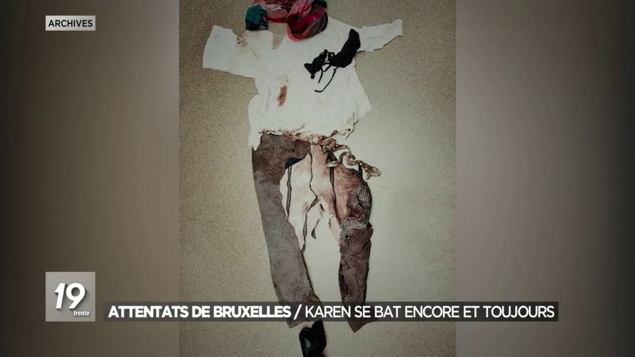 Attentats de Bruxelles : Karen se bat encore et toujours