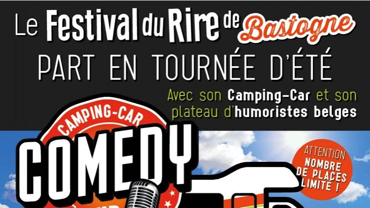 Le Festival du Rire de Bastogne part sur la route cet été avec le Camping-Car Comedy Club