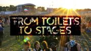 From toilets to stages