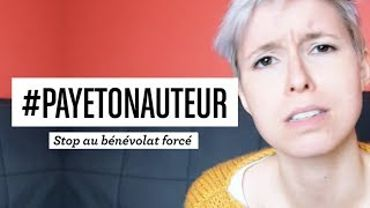 #payetonauteur - Stop au bénévolat forcé !
