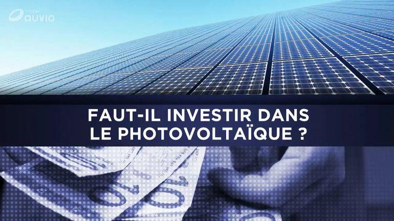 fautil investir dans le photovolta239que questions 224 la