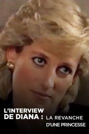 L'interview de Diana : La revanche d'une princesse