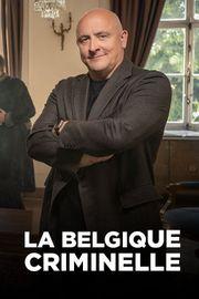 La Belgique criminelle