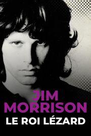 Jim Morrison, le roi lézard