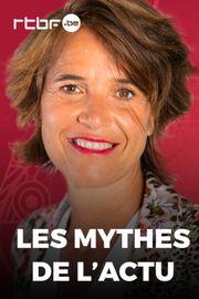 Les mythes de l'actu