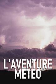 L'aventure météo