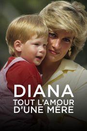 Diana: Tout l'amour d'une mère