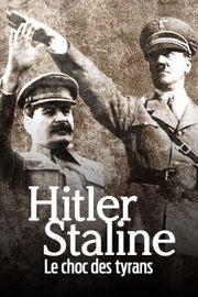 Hitler Staline le choc des tyrans