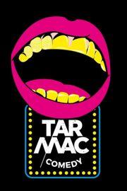 Tarmac - Comedy