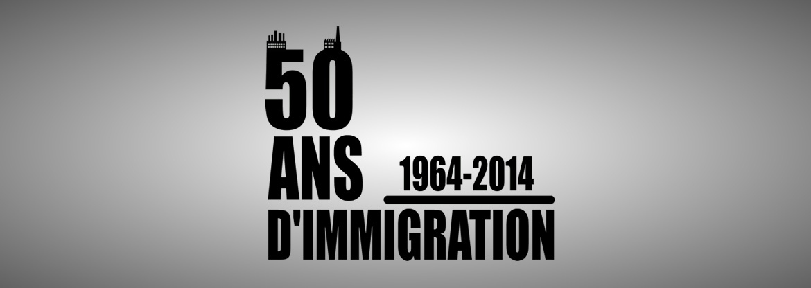 50 ans d'immigration