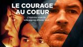 Le courage au coeur