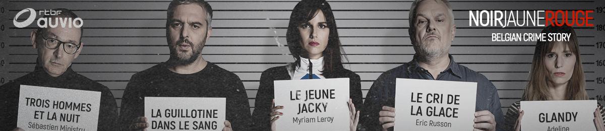NOIR Jaune ROUGE - Belgian Crime Story
