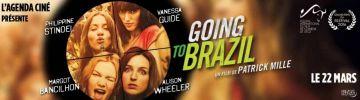Cinéma: Going to Brazil