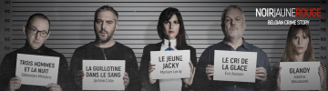 NOIR Jaune Rouge — Belgian Crime Story