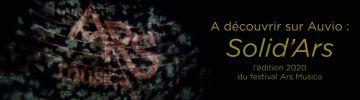 Le Festival Ars Musica 2020 sur Auvio
