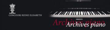 Les Archives du Concours Reine Elisabeth session piano